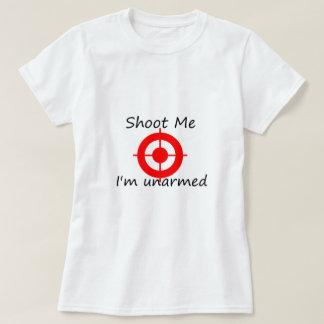 T-shirt Tirez-moi. Je suis sans armes