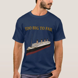 T-shirt Titanic trop grand pour échouer