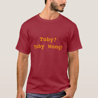 T-shirt Toby ? Toby Wong ?