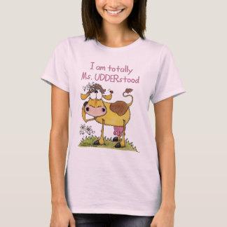 T-shirt Totalement Mme UDDERstood
