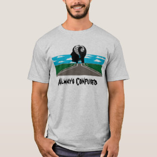 T-shirt Toujours confus