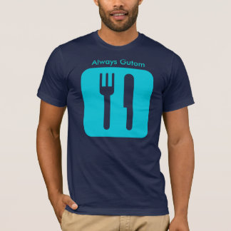 T-shirt Toujours Gutom [sarcelle d'hiver], toujours Gutom