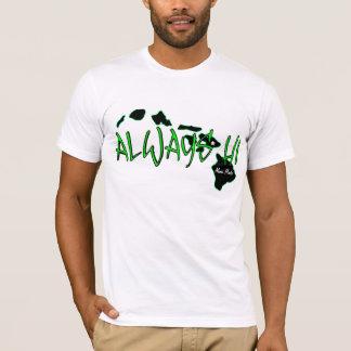 T-shirt Toujours Hawaï (HI)