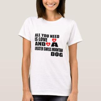 T-shirt Tous vous avez besoin de PLUS GRANDS chiens