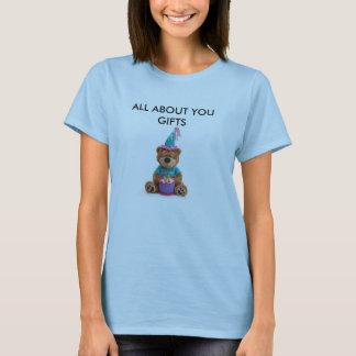 T-shirt Tout au sujet de vous cadeaux
