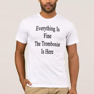 T-shirt Tout est très bien le tromboniste est ici