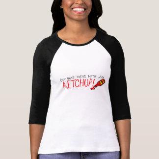 T-shirt Tout goûte meilleur avec le ketchup