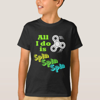 T-shirt Tout que je fais est fileur de personne remuante