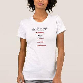 T-shirt Tout que je veux pour Noël est maximum