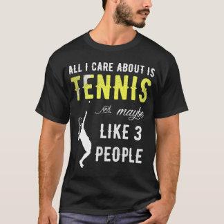 T-shirt Tout soin d'I est environ tennis et peut-être