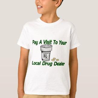 T-shirt Trafiquant de drogue local
