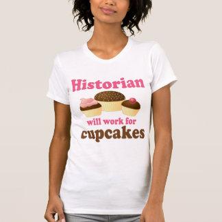 T-shirt Travail drôle pour l'historien de petits gâteaux