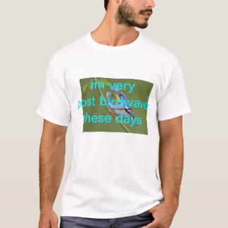 T-shirt très birdwave du courrier im de nos jours