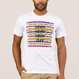 T-shirt très très très gai