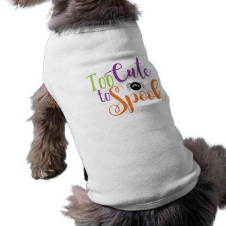 T-shirt Trop mignon au spectre - chemise de chien