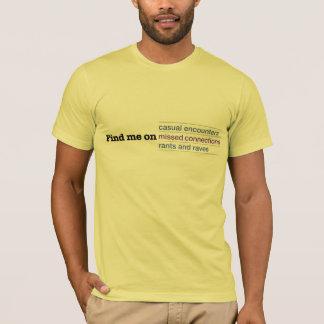 T-shirt Trouvez-moi sur les connexions manquées