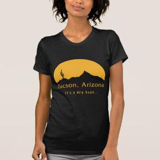 T-shirt Tucson, Arizona - c'est une chaleur sèche…
