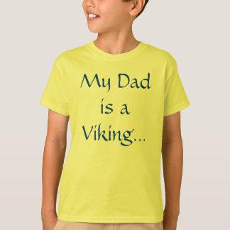 "T-shirt U.L. Vikings ""mon papa """