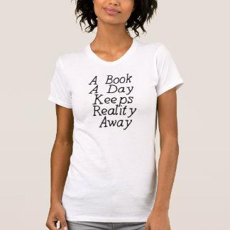 T-shirt Un livre par jour maintient la réalité partie