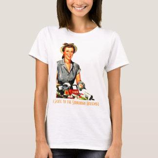 T-shirt Un salut à la femme au foyer de Surburban