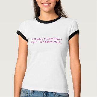 T-shirt Un vampire dans l'amour avec un tueur.  Citation