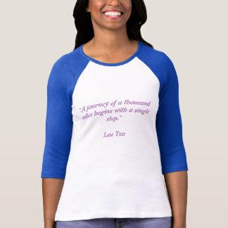 T-shirt Un voyage de mille milles de long