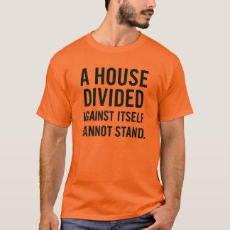 T-shirt Une Chambre divisée contre elle-même ne peut pas