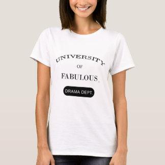 T-shirt Université de fabuleux (service de drame)