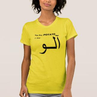 """T-shirt Urdu persan """"vous dites la pomme de terre """""""