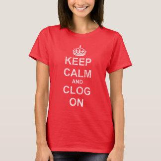 T-shirt Usé gardez le calme et obstruez dessus
