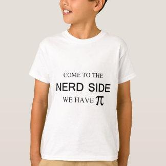 T-shirt Venez au côté nerd nous avons pi