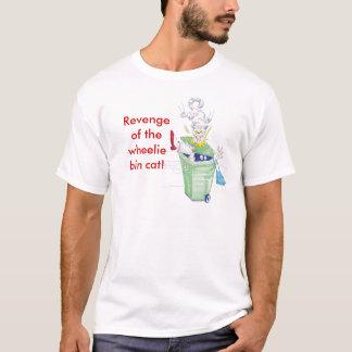 T-shirt Vengeance du chat de poubelle de wheelie !