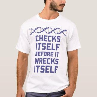 T-shirt Vérifiez-vous avant que vous détruisiez votre