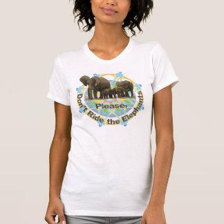 T-shirt Veuillez ne pas monter les éléphants