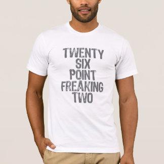 T-shirt Vingt-six points freaking deux