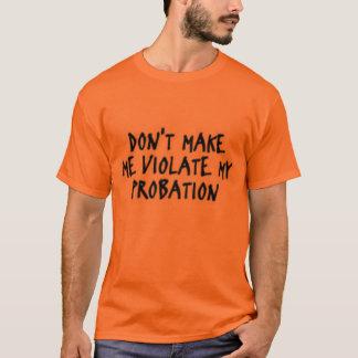 T-shirt violez la pièce en t drôle d'épreuve