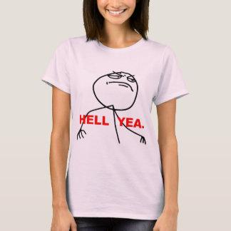 T-shirt Visage Meme de rage de Yea d'enfer