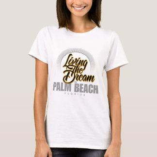 T-shirt Vivant le rêve dans le Palm Beach
