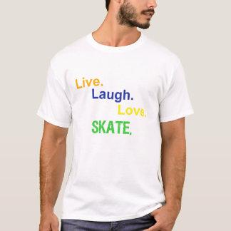 T-shirt Vivant, rire, amour, patin