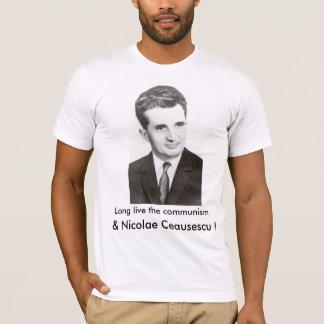 T-shirt Vivent longtemps le communisme et le Nicolae