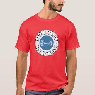 T-shirt vivez pour se soulever et se soulever pour vivre