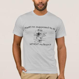 T-shirt Vol de sorcière sans balai !
