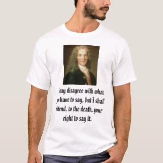 T-shirt Voltaire, je peux être en désaccord avec ce que