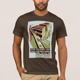 T-shirt Vos enfants aiment ces maisons de loyer modéré