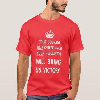 T-shirt Votre courage nous apportera la victoire. Le
