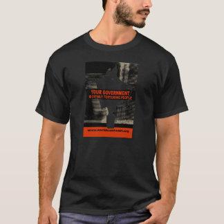 T-shirt Votre gouvernement torture ouvertement des