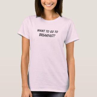 T-shirt Voulez aller déjeuner ?