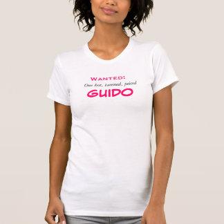 T-shirt Voulu : Un chaud, GUIDO bronzé et juiced