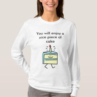 T-shirt Vous apprécierez un morceau de gâteau gentil