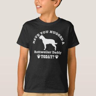 T-shirt Vous avez papa étreint de rottweiler d'A